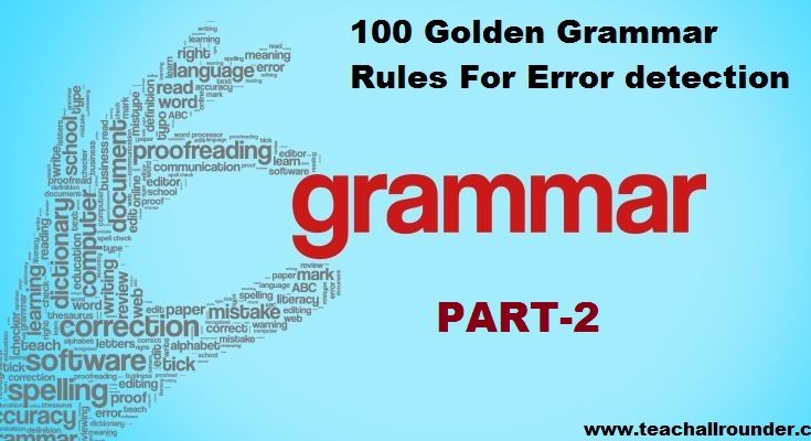 100 Golden Grammar Rules For Error PART 2