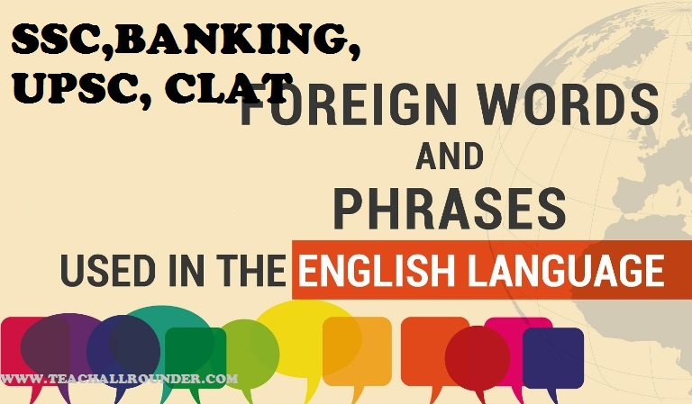 Top Foreign words and phrases For exam | Teach All Rounder