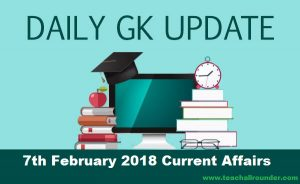 7th February 2018 Current Affairs