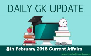 8th February 2018 Current Affairs