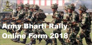 Army Bharti Rally Online Form 2018