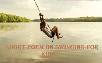 SHORT POEM ON SWINGING FOR KIDS