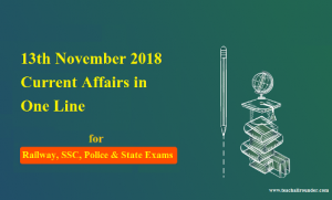 13th November 2018 Current Affairs in One Line