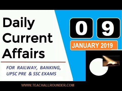 9th January 2019 Current Affairs in one liner