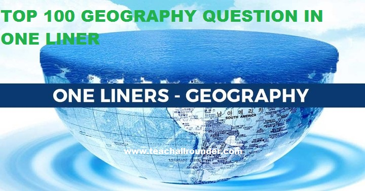 geography gk in one liner