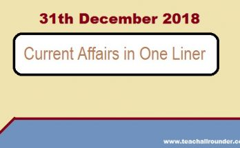 31th December 2018 Current Affairs in One Liner